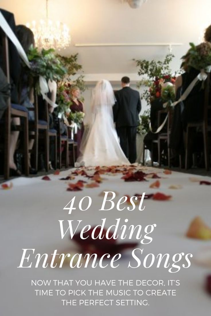 40 Best Wedding Processional Songs to Walk Down the Aisle