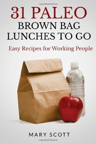 31 Paleo Brown Bag Lunches to Go: Easy Recipes for Working People by Mary R Scott http://www.amazon.com/dp/1496024877/ref=cm_sw_r_pi_dp_9ESgvb1FDA462 $8.09 or free Kindle download