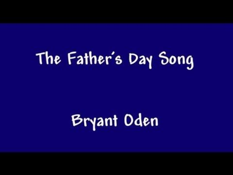 The Father's Day Song. A funny song for Dads.  to lighten up the day and make you smile