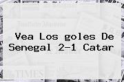 http://tecnoautos.com/wp-content/uploads/imagenes/tendencias/thumbs/vea-los-goles-de-senegal-21-catar.jpg Gol Caracol. Vea los goles de Senegal 2-1 Catar, Enlaces, Imágenes, Videos y Tweets - http://tecnoautos.com/actualidad/gol-caracol-vea-los-goles-de-senegal-21-catar/