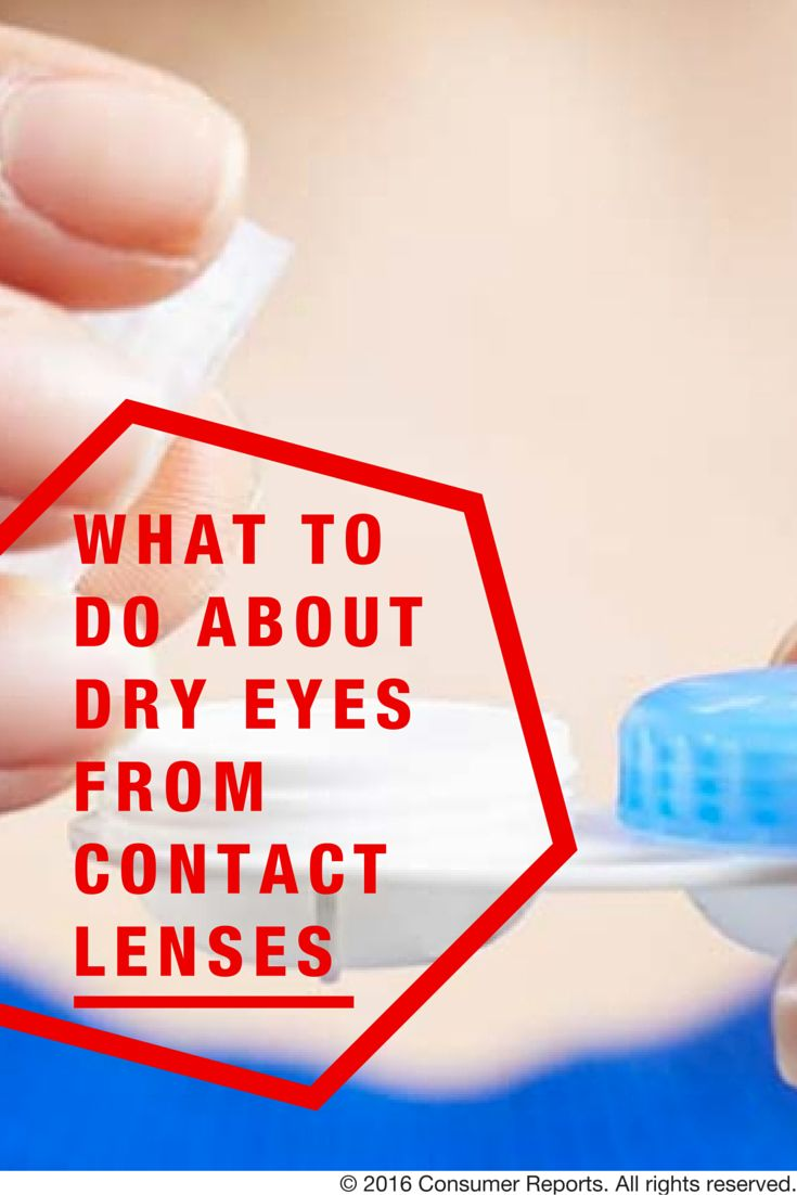 If you experience dry eyes when you wear contact lenses you re in good