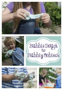 Bubble Dough to Bubbly Oobleck: Start with bubble dough (cornstarch and dishwashing soap) and then add water to make bubbly oobleck