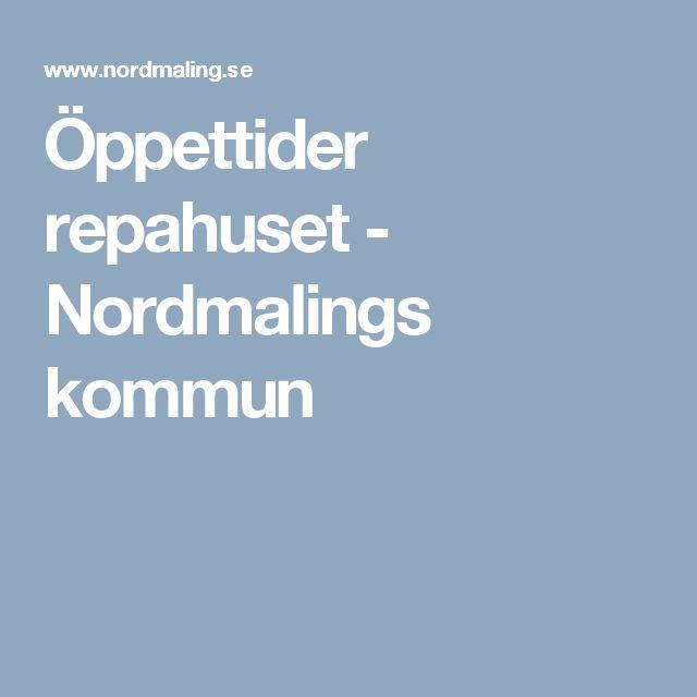 Öppettider repahuset - Nordmalings kommun