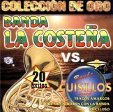 Coleccion de Oro: Banda La Costena Vs. Banda Cuisillos Musical [CD]