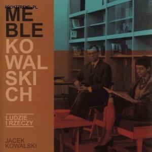 "Jacek Kowalski - ""Meble Kowalskich"""