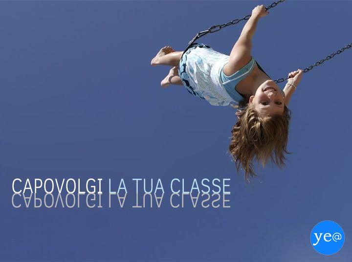 Capovolgere la classe? Si tratta di #flippedclassroom
