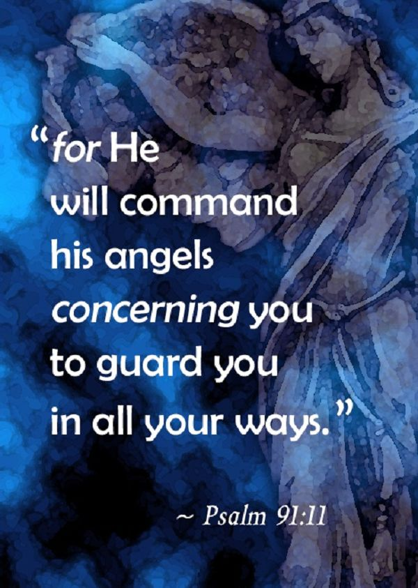 Bible Verses About Angels   He will command His angels ...