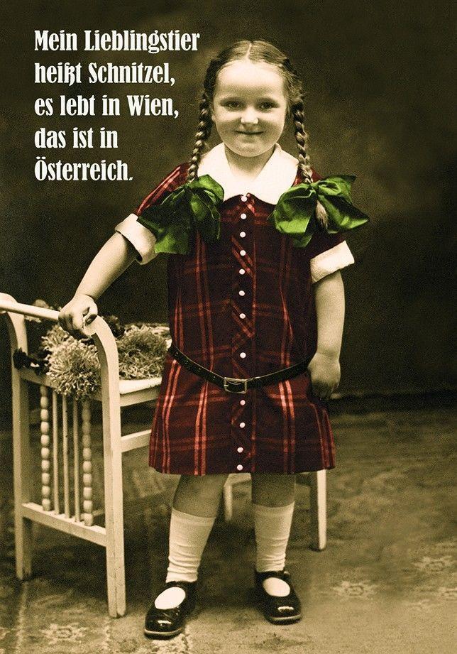 Mein Lieblingstier heißt Schnitzel, es lebt in Wien, das ist in Österreich