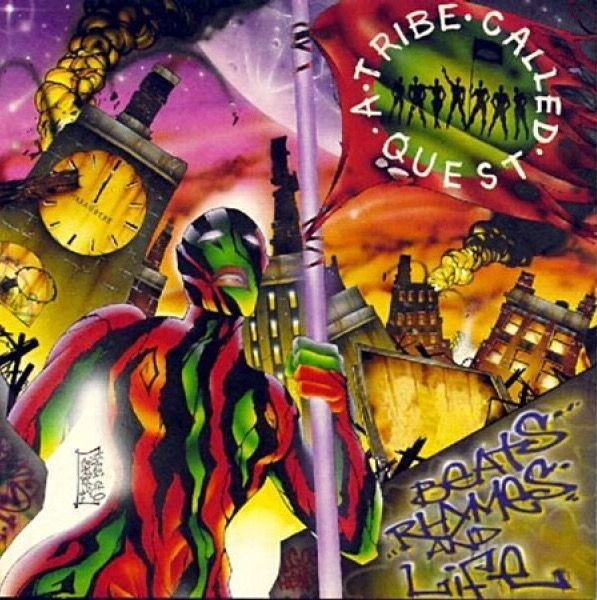 A Tribe Called Quest Beats Rhymes and Life