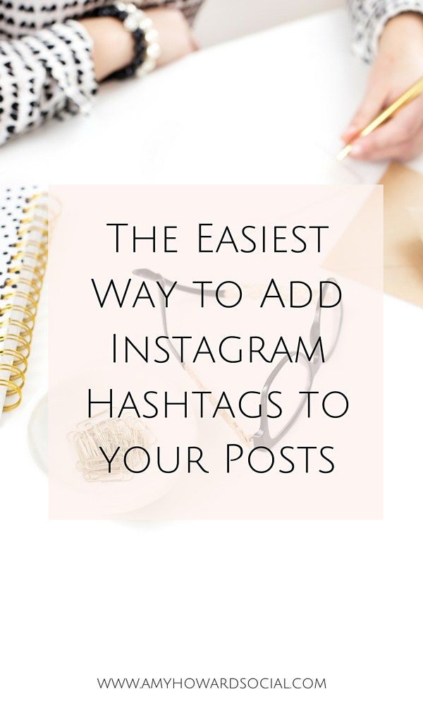 Look no further! Here is the absolute easiest way to add Instagram hashtags to your posts. Save time and insert these hashtags within seconds! #instagramtip