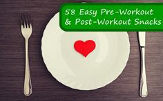 58 Easy Pre-Workout and Post-Workout Snacks | @50ShadesOfJaey