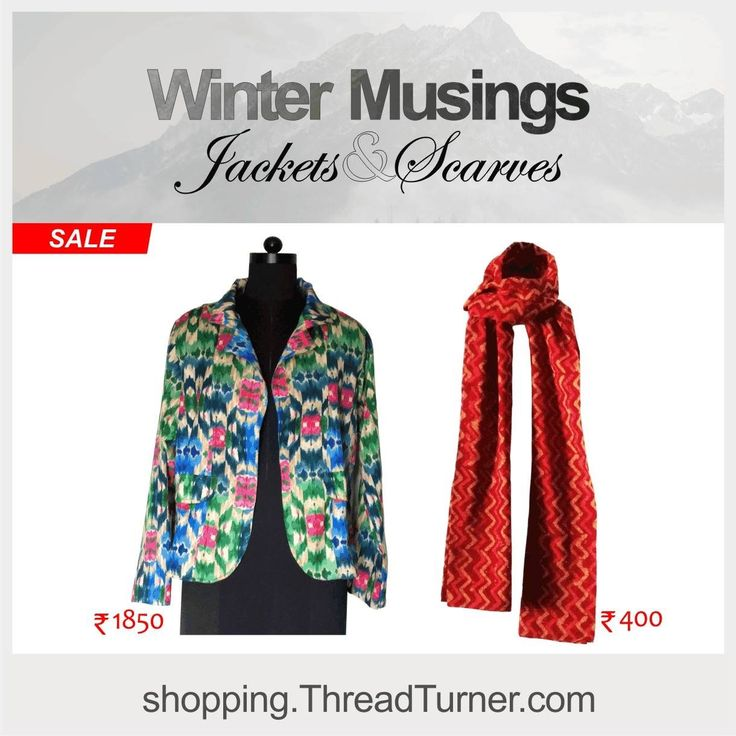 Thinking of buying a Jacket/ Scarf this season? Do check out an arty, new collection on sale at shopping.ThreadTurner.com Stay warm