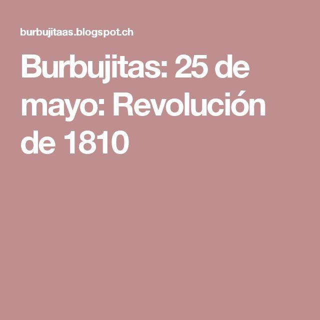 Burbujitas: 25 de mayo: Revolución de 1810