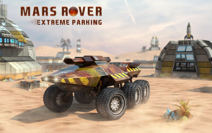 Forget about simple car driving and travel to Mars with Mars Rover Extreme Parking!