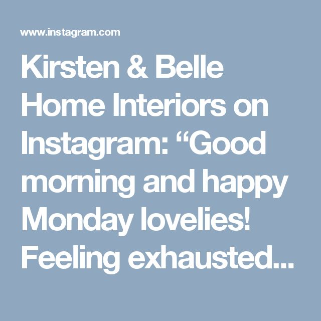 "Kirsten & Belle Home Interiors on Instagram: ""Good morning and happy Monday lovelies! Feeling exhausted after a productive weekend! Lots of new bits on the website for those of you who…"""