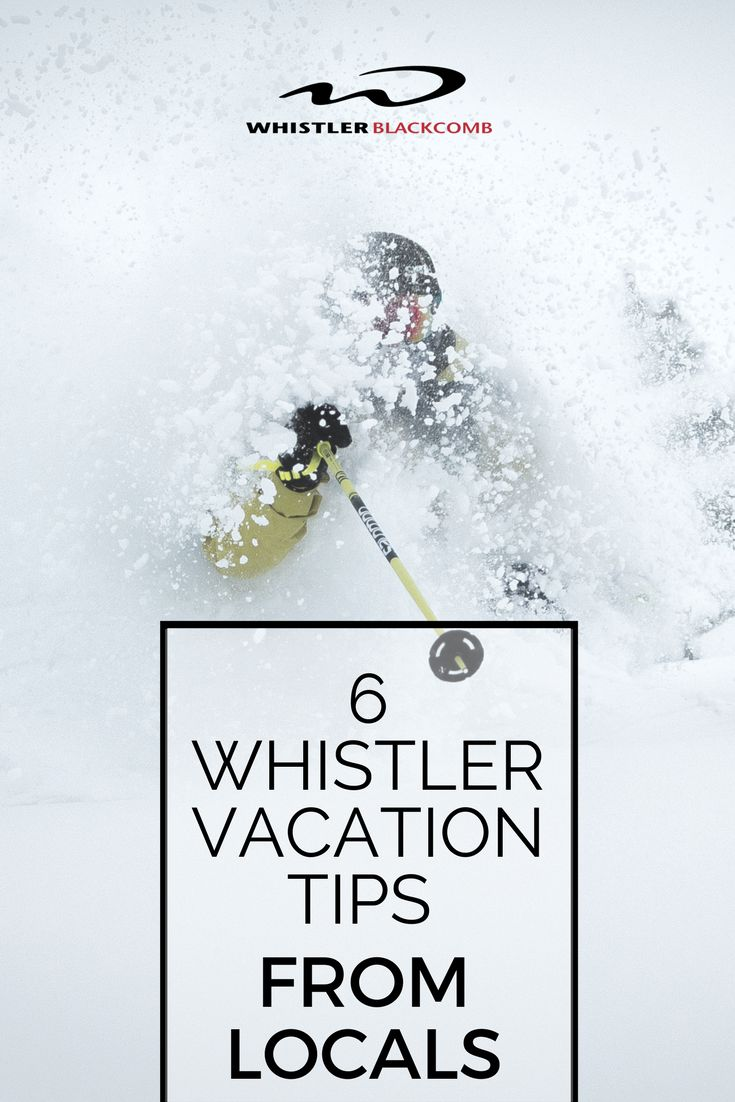 Get the tips from the pros. Don't get overwhelmed while visiting Whistler. Click on the image for more.