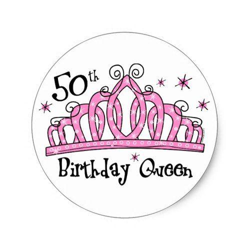 Tiara 50th Birthday Queen LT Classic Round Sticker