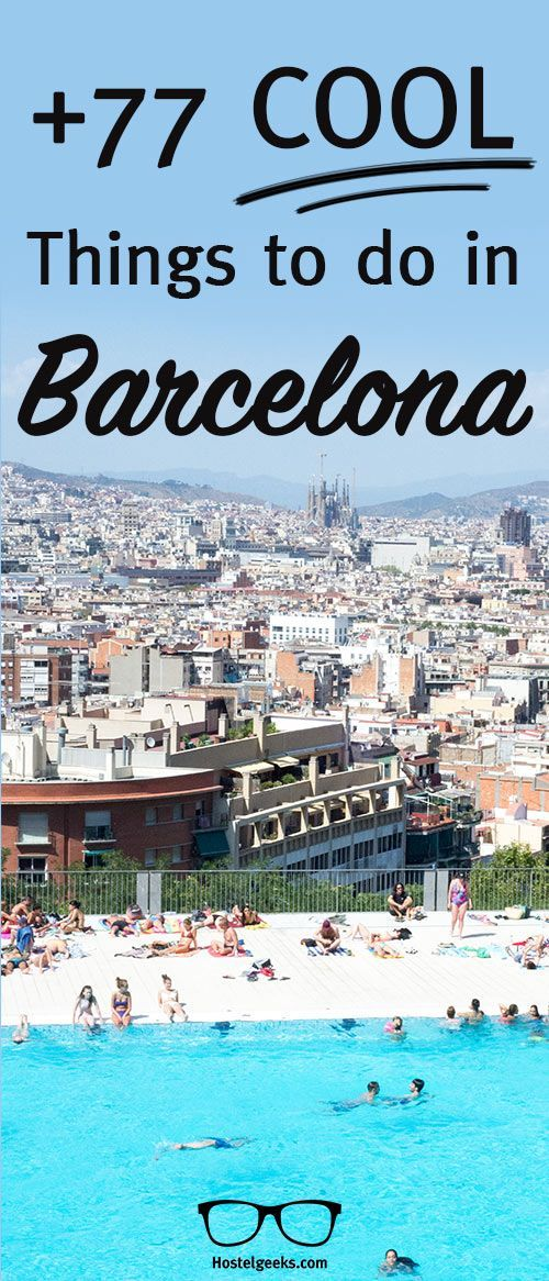 77+ COOL Things To Do in Barcelona - a Full List