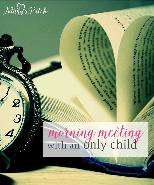 Homeschooling an only child - we're doing it and so can you! Take a look at what a morning meeting looks like in our only child homeschool.