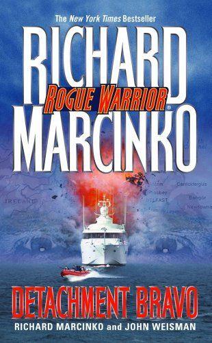 Detachment Bravo by Richard Marcinko. $7.59. 416 pages. Publisher: Atria Books (May 22, 2012). Author: Richard Marcinko