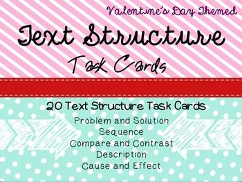 Check out these 20 nonfiction text structure task cards with a Valentine's Day twist!  -- 4 cards on each type of text structure: *Problem/solution, *Sequence (chronology), * Compare/Contrast, * Description, and *Cause and Effect --Student answer key is multiple choice and includes QR codes for students to check their work immediately.