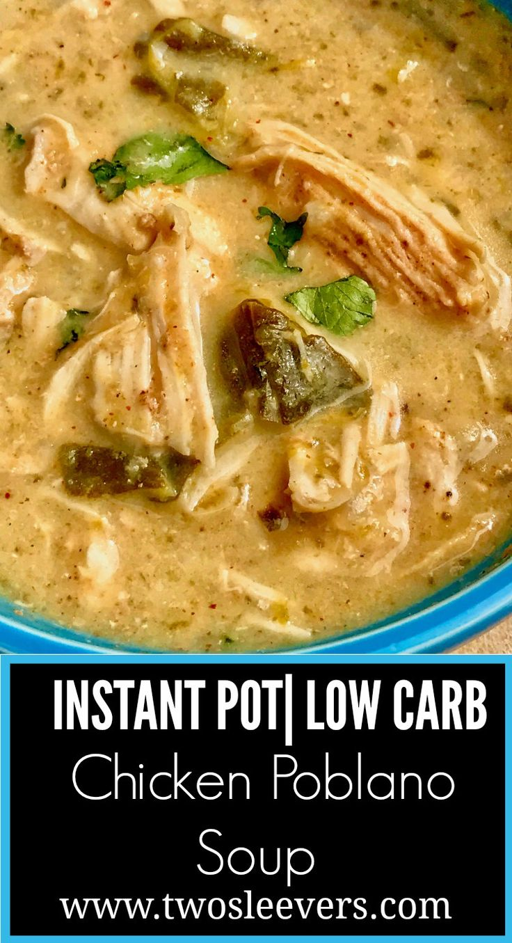 Instant Pot Low Carb chicken poblano soup makes a creamy, hearty meal that cooks in under 30 minutes. The poblano peppers really make this a standout dish!