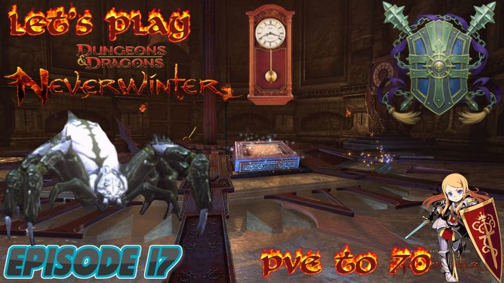 The Clockwork Tomb - Neverwinter Xbox one paladin PvE to 70 episode 17