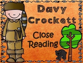 Flash Freebie - This is a Davy Crockett close reading set.  These activities can be adjusted to work for many students in grades K-3.  Several versions of a close reading passage are included. Check out the preview for all of the pages included.