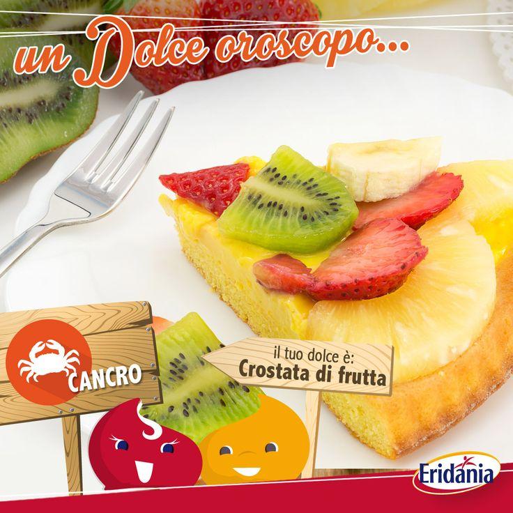 Il dessert ideale per il #Cancro è la #Crostata di frutta. #oroscopo #oroscopodolce