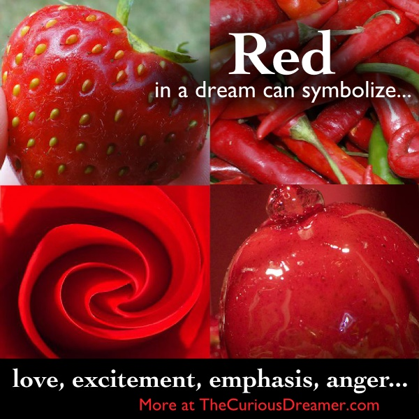 What the color red means in a dream...  More at TheCuriousDreamer.  #DreamMeaning #DreamSymbols