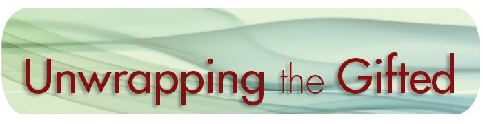 """Unwrapping the Gifted:  Letter """"To a Bright Kid with Troubles"""""""