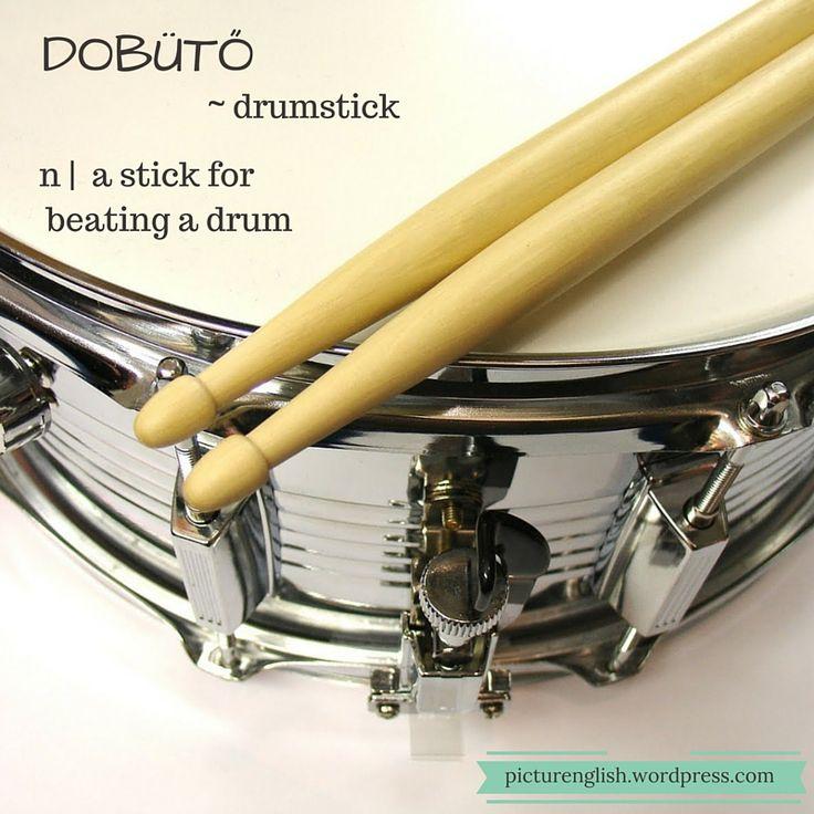 Drumstick / Dobütő.