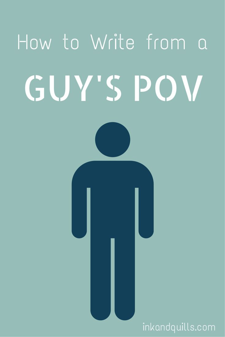 How to write from a guy's POV.