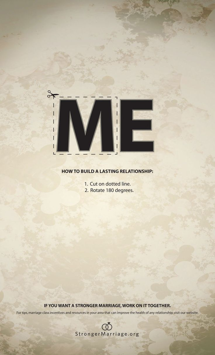 "How to build a lasting relationship ... ""ME"" become ""WE"""
