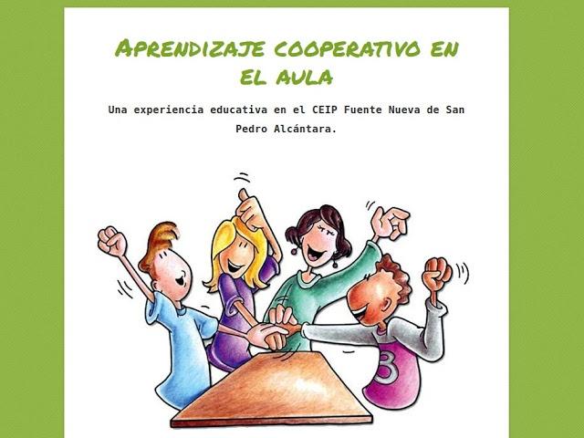 Nadie dijo que fuera fácil: Porque La Educación es un tesoro: Aprendizaje cooperativo
