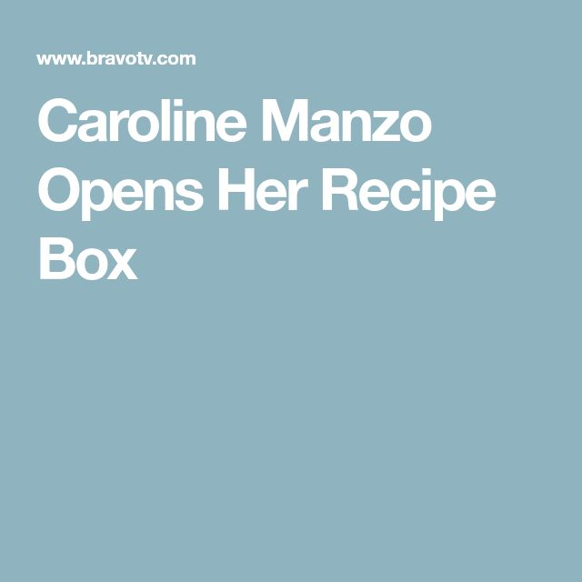 Caroline Manzo Opens Her Recipe Box