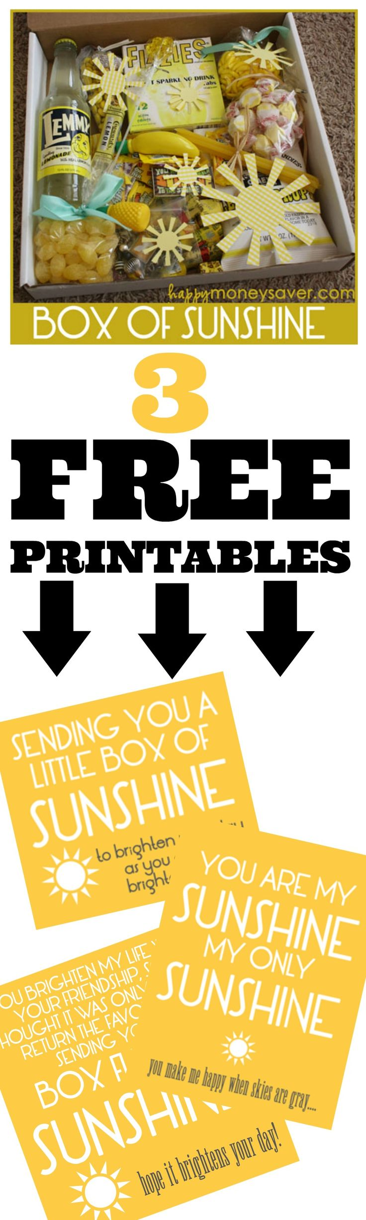 Free printable - Send a Box of Sunshine to brighten someones day! The printables say you are my sunshine, and other fun sayings.