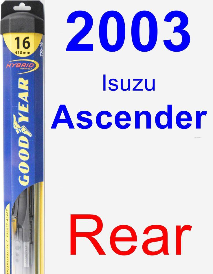 Rear Wiper Blade for 2003 Isuzu Ascender - Hybrid