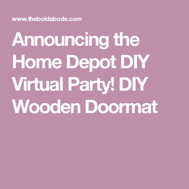 17 Best Ideas About Home Depot Party On Pinterest