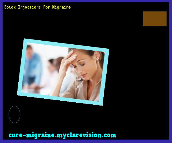 Botox Injections For Migraine 171915 - Cure Migraine