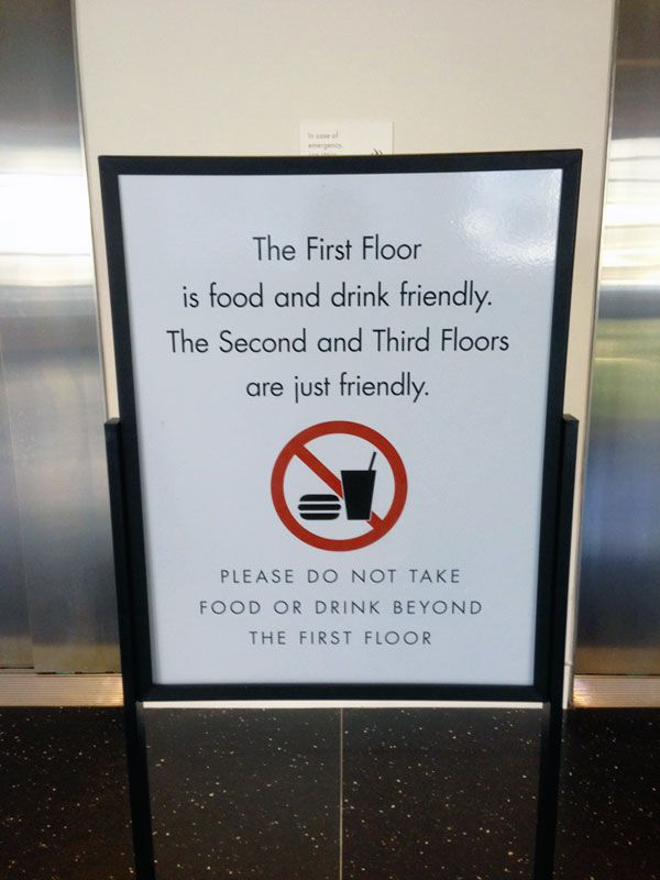 "Regulatory Sign at the Crocker Art Museum: ""The First Floor is food and drink friendly. The Second and Third Floors are just friendly."""