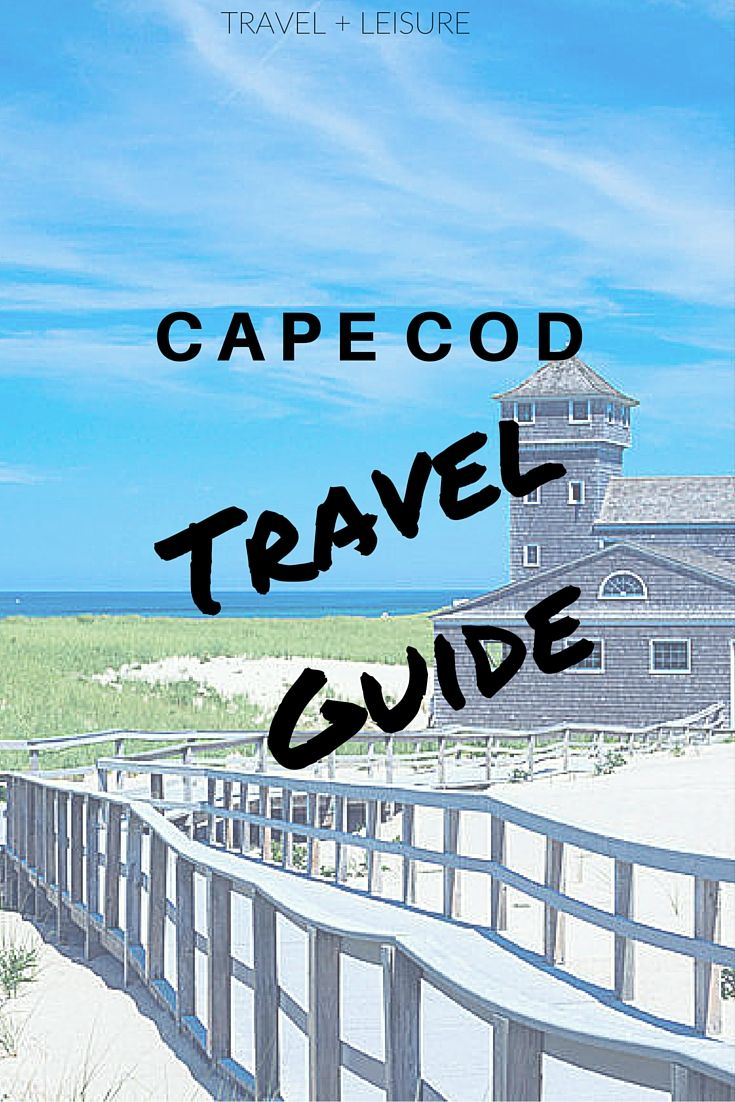 Discover Travel + Leisure's exclusive Cape Cod travel guide, complete with restaurants, hotels, and things to do!