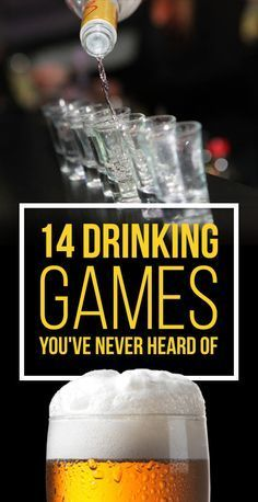 14 Insanely Fun Drinking Games You've Never Heard Of. Play responsibly!