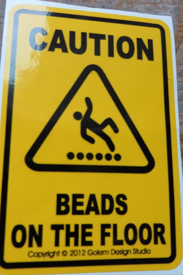 those are sacrifices to the Bead Goddess... How true! I need this sign mounted on a moveable post, so it goes with me everywhere - since my beading projects do! LOL #heartbeadwork