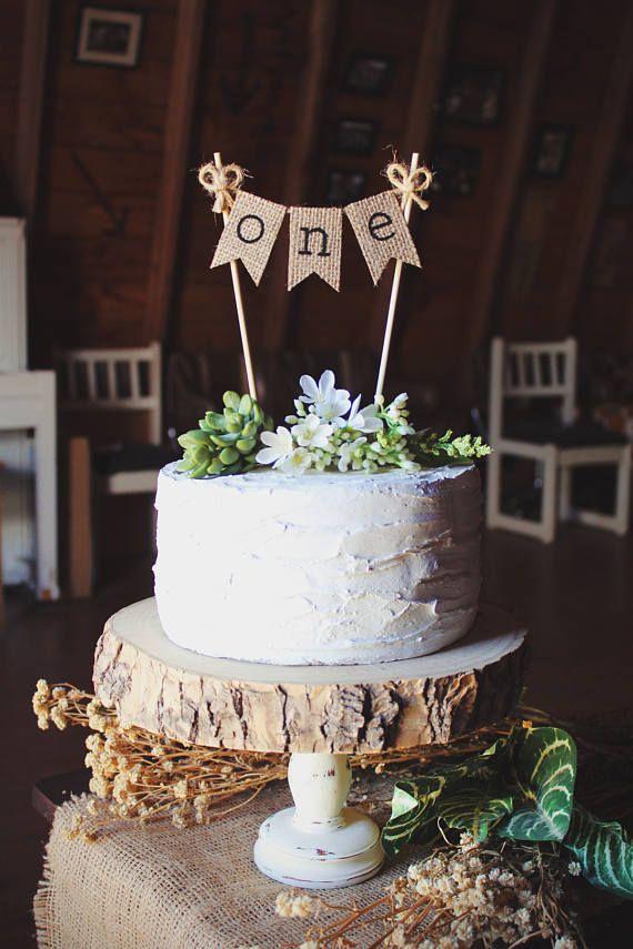 One Cake Topper, First Birthday Cake Topper, 1st Birthday Cake Topper, Rustic Birthday Party, 1st Year, Cake Smash Topper, 1 year cake smash, 1st year cake smash