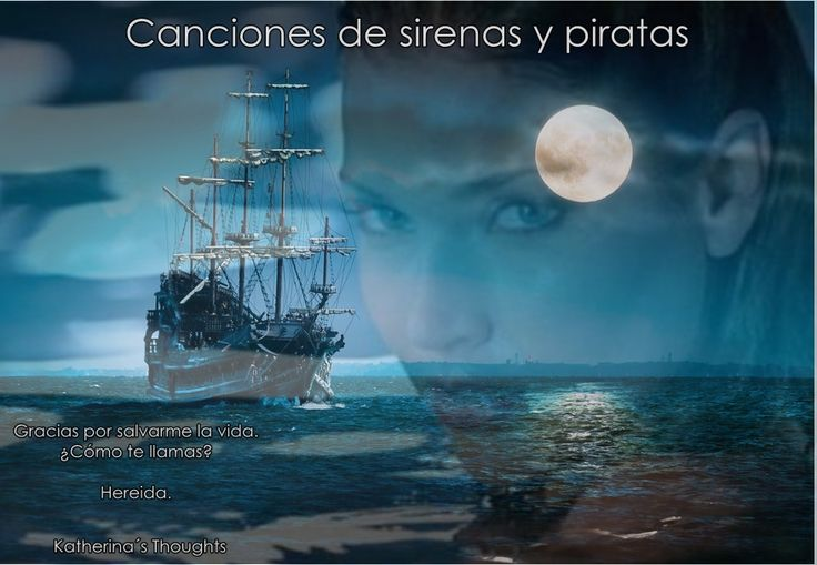 Canciones de sirenas y piratas
