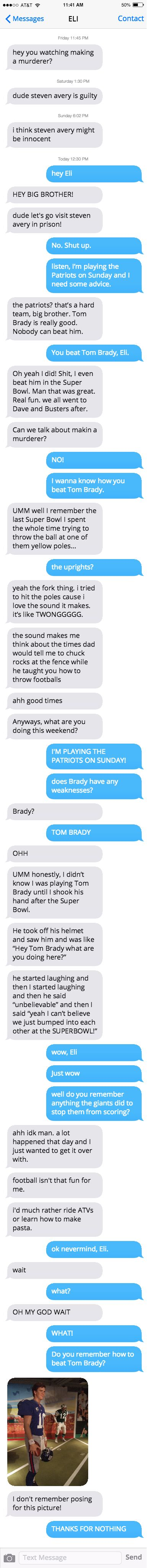 The Totally Real Text Convo Peyton And Eli Manning Had About Tom Brady