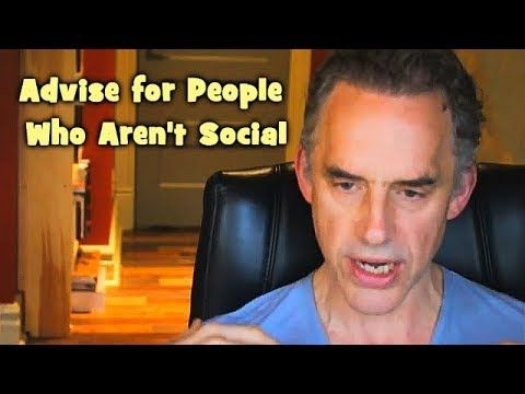 (12) Jordan Peterson - Advice for People Who Aren't Social - YouTube