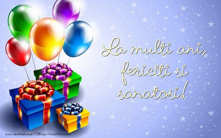 Felicitari de la multi ani - La multi ani, fericiti si sanatosi!