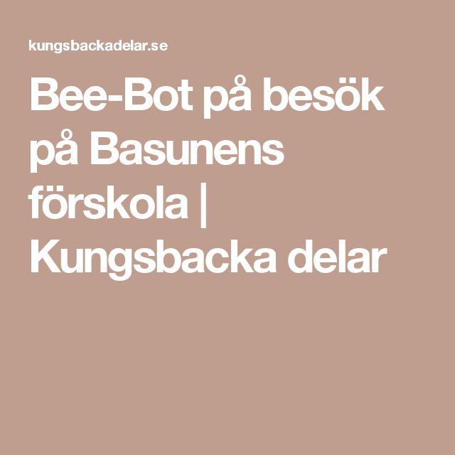 Bee-Bot på besök på Basunens förskola | Kungsbacka delar
